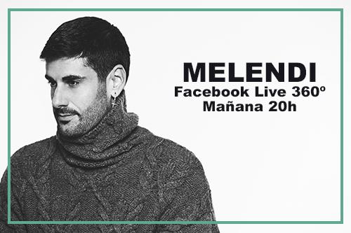 Pormoción Facebook Live 360º Melendi