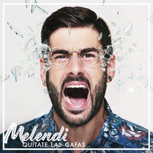 Melendi - Quítate las gafas