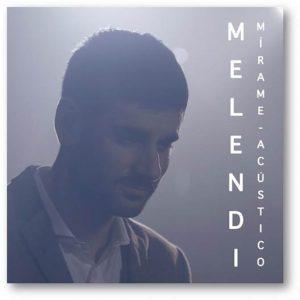Melendi_mírame_acústico
