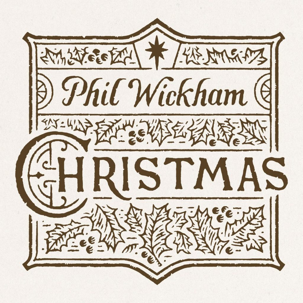 Phil Wickham Christmas