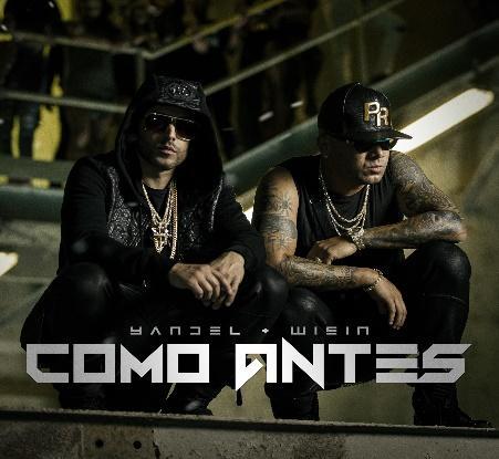 Yandel and Wisin Como Antes